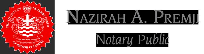 Nazirah A. Premji - Notary Public